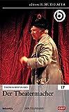 Der Theatermacher / Thomas Bernhard