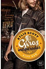 Giros inesperados (Dive Bar 2) (Spanish Edition) eBook Kindle