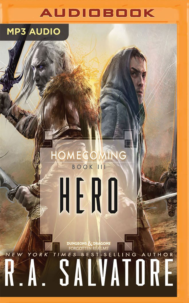 Hero (Legend of Drizzt: Homecoming): R  A  Salvatore, Victor
