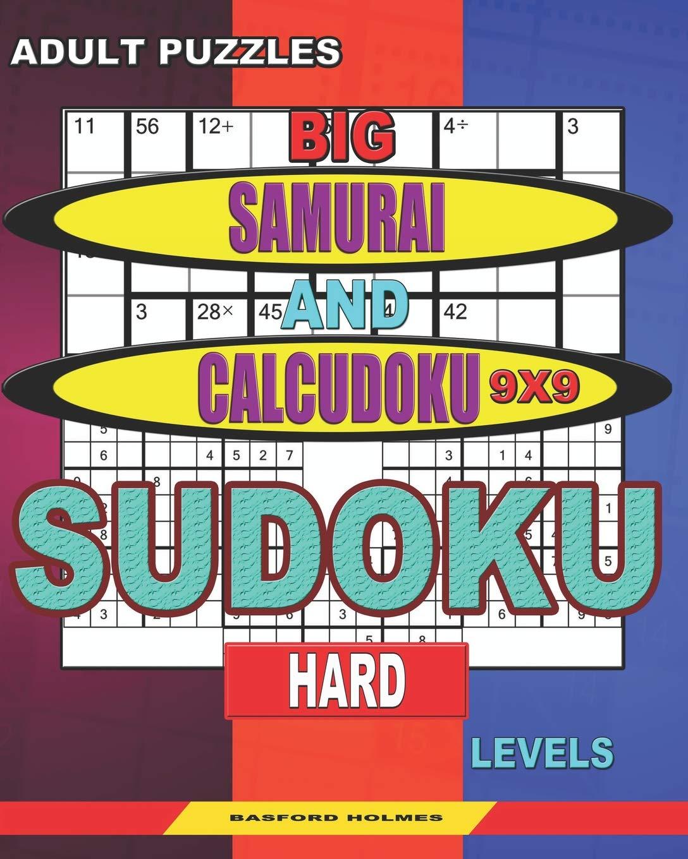 Adult puzzles. Big Samurai and Calcudoku 9x9 Sudoku. Hard ...