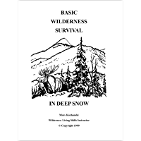 Basic Wilderness Survival in Deep Snow