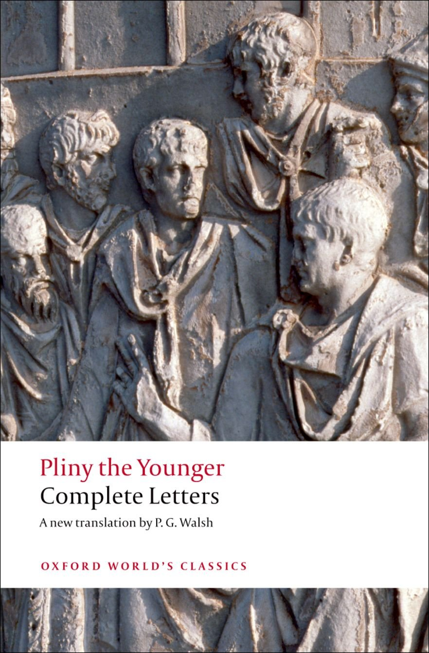 Complete Letters (Oxford World's Classics): Amazon.co.uk: Pliny ...