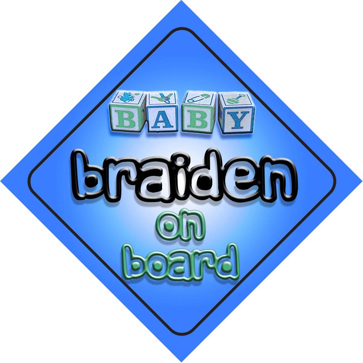 Bébé Garçon Braiden on Board fantaisie Panneau de voiture Cadeau/cadeau pour nouveau/enfant nouveau-né