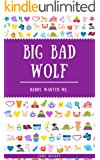 Big Bad Wolf: Daddy Wanted Me...