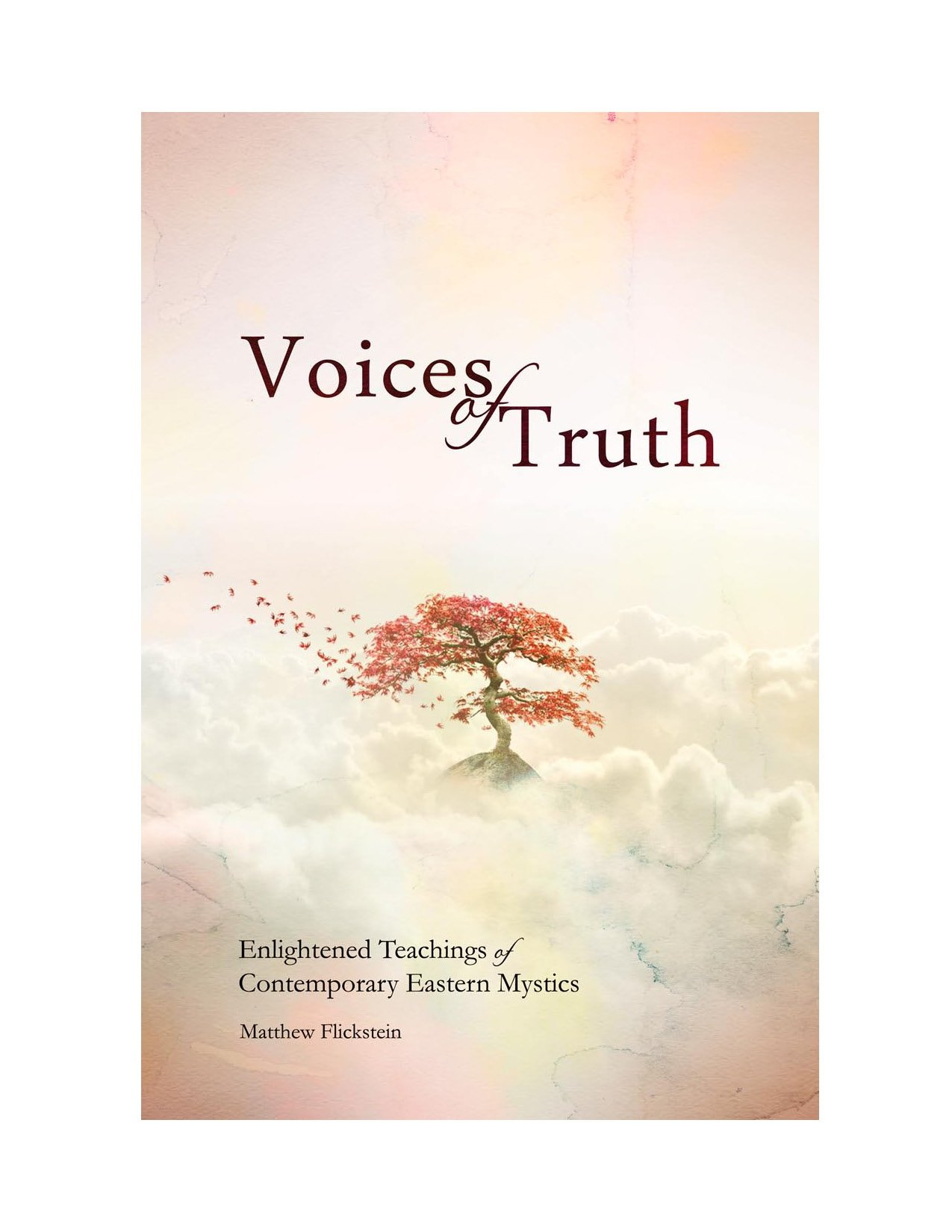 Voices of Truth: Enlightened Teachings of