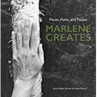 Marlene Creates: Places, Paths, and Pauses