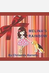 Melina's Rainbow Paperback
