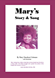 Mary's Story & Song