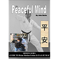 Peaceful Mind Heian Karate Shotokan Kata Bunkai/oyo