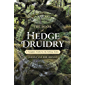 The Book of Hedge Druidry: A Complete Guide for the Solitary Seeker