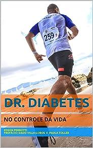 DR. DIABETES: No Controle da Vida