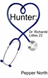 Hunter:  Dr. Richards' Littles 23 (English Edition)