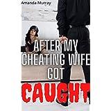 Got caught wife My Wife's