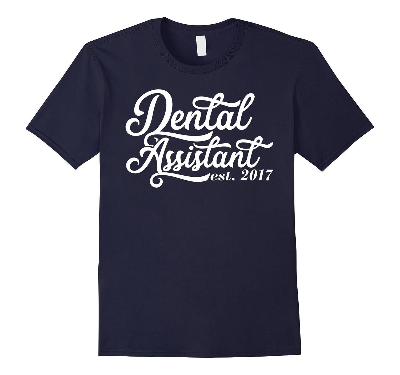 Graduation Gift for Dental Assistants est 2017 Dental School-TH