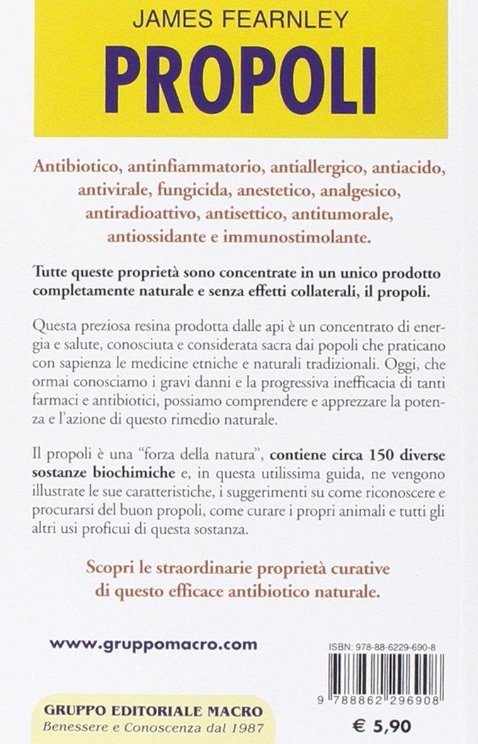 Propoli. Scopri tutte le proprietà di questo fantastico antibiotico naturale I Macro tascabili del benessere: Amazon.es: James Fearnley, G. Chia: Libros en ...