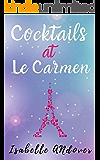 Cocktails at Le Carmen