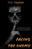 Facing The Enemy (The Enemy Series Book 1)