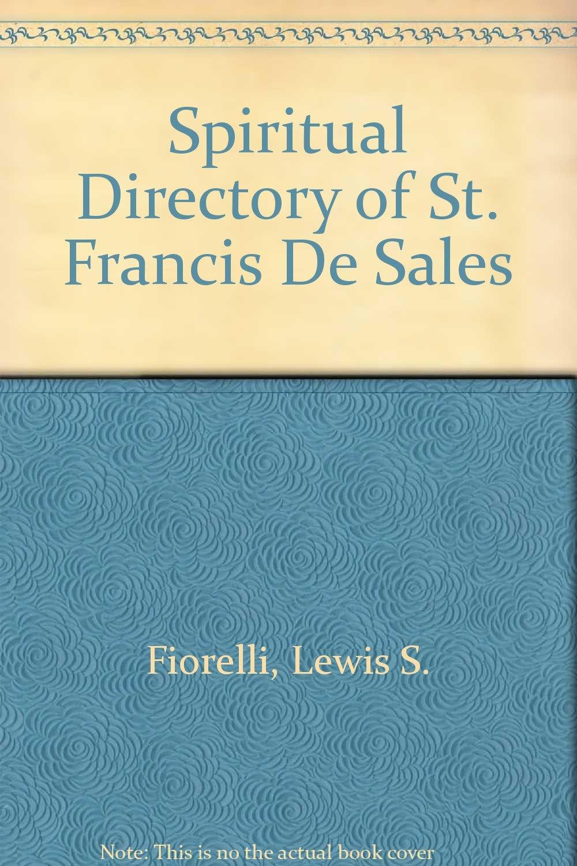 Spiritual Directory of St  Francis De Sales: Lewis S