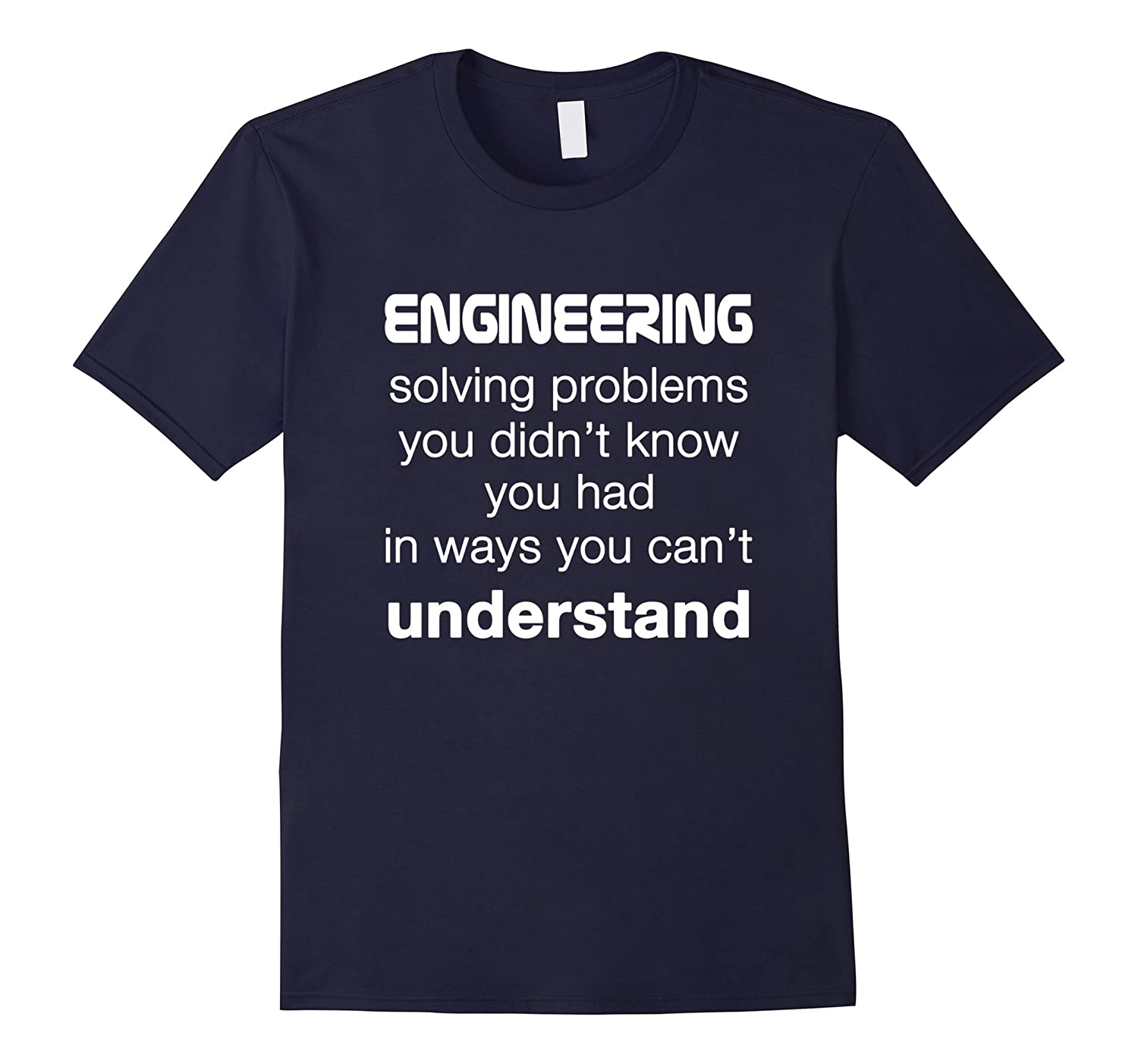 Cool Engineer  Engineering T-shirt About Solving Problems-TD