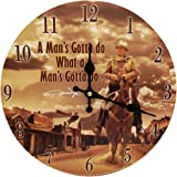 "Midsouth Products John Wayne Clock - John Wayne Man's Gotta Do 11.75"" Diameter"