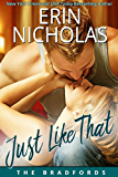 Just Like That: The Bradfords book two