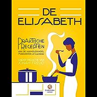 De Elisabeth: Praktische recepten van de huishoudschool 'Mariakroon' Culemborg