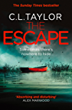 The Escape: The gripping Sunday Times bestseller with a shocking twist, from the author of 'The Missing'