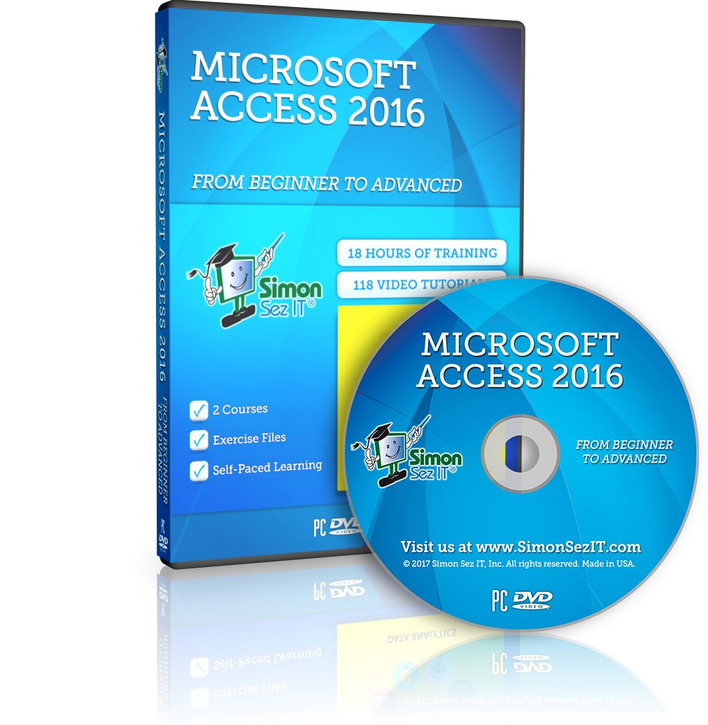 Master Access 2016 Training Course - 18 Hours of Access 2016 Training for Beginner, Intermediate and Advanced Learners by Simon Sez IT