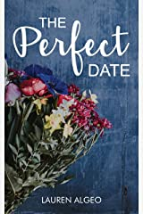 The Perfect Date Kindle Edition