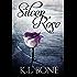 Silver Rose (The Black Rose Book 5)