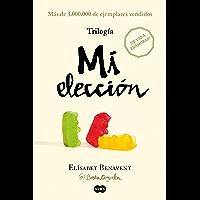 Trilogía Mi elección (edición pack con: Alguien que no soy | Alguien como tú | Alguien como yo) (Spanish Edition)