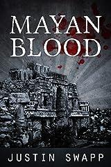 Mayan Blood Kindle Edition