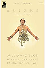 William Gibson's Alien 3  #2 Kindle Edition