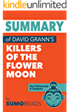 Summary of David Grann's Killers of the Flower Moon: Key Takeaways & Analysis