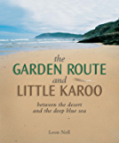 Garden Route and Little Karoo: between the desert and the deep blue sea