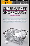 Supermarket Shoppology (English Edition)