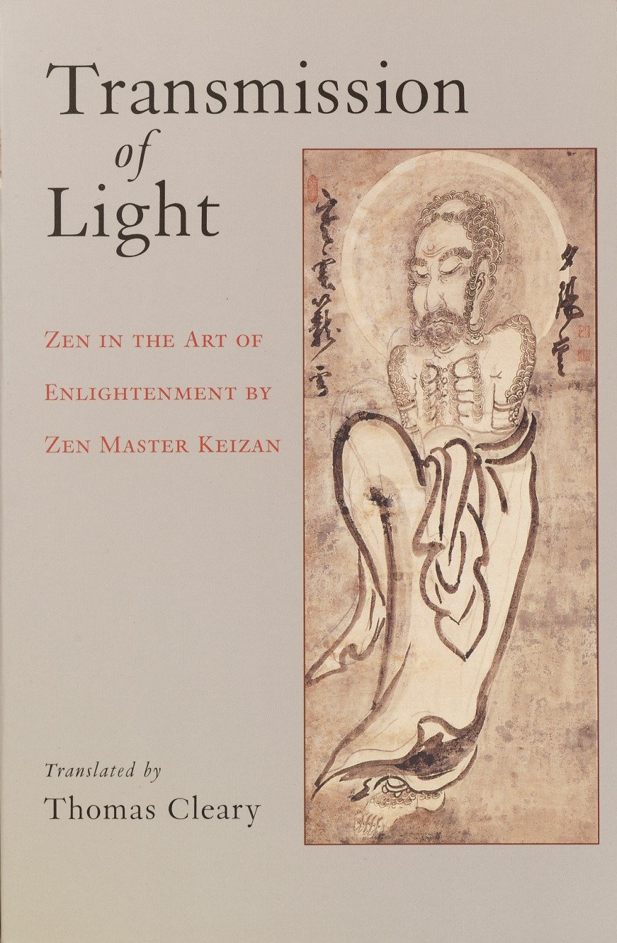 Read Online Transmission of Light: Zen in the Art of Enlightenment by Zen Master Keizan pdf