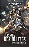 Warhammer 40.000 - Der Weg des Blutes
