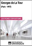 Georges de La Tour (Paris - 1997): Les Fiches Exposition d'Universalis (French Edition)