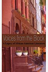 Voices from the Block: A Legacy of African-American Literature Kindle Edition