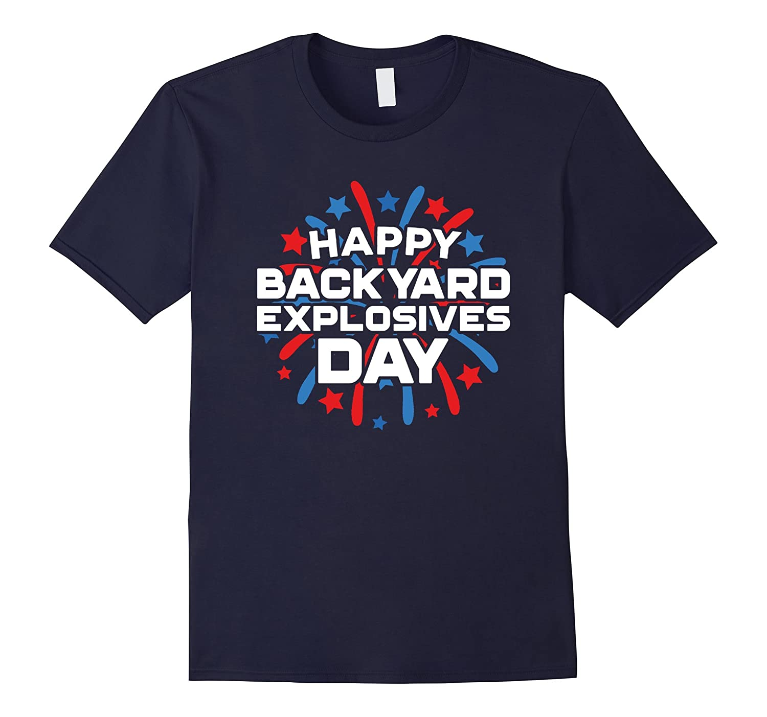 4th Of July T-Shirt Happy Backyard Explosives Day Kids Adult-TH