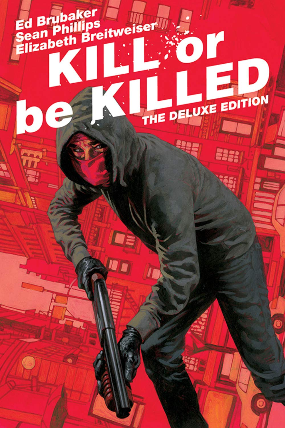 Kill or Be Killed Deluxe Edition by Image Comics