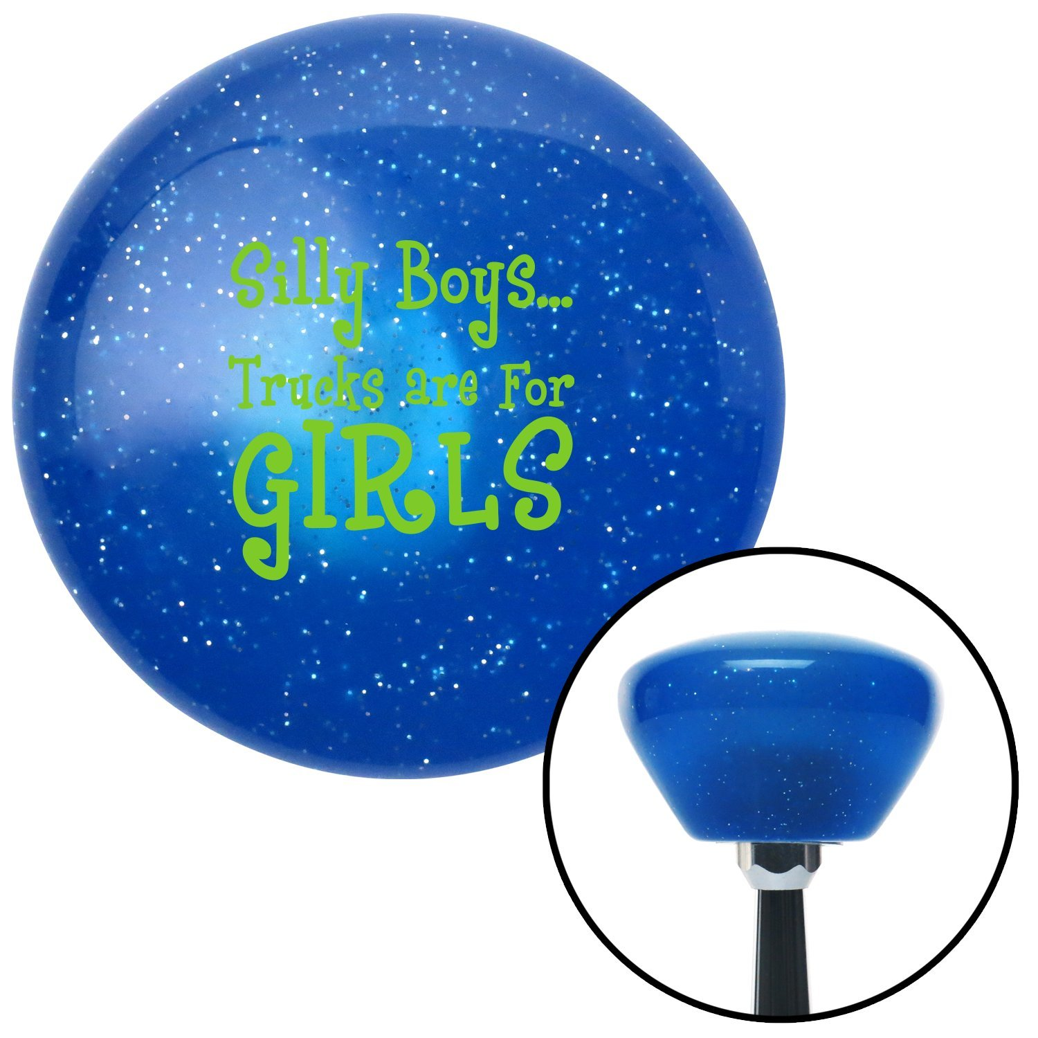 American Shifter 28824 Blue Retro Metal Flake Shift Knob Green Silly Boys.Trucks are for Girls