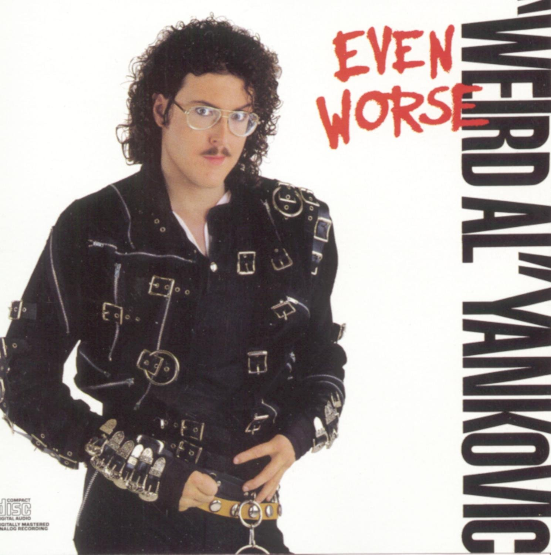 Weird Al Yankovic - Even Worse - Amazon.com Music
