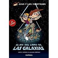 El Día del Libro de las Galaxias (Agus y los monstruos)