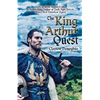 The King Arthur Quest: Story Is About Research into Whether King Arthur of Dark Ages Britain Was a Real Historical Figure