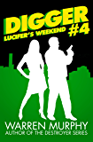 Lucifer's Weekend (Digger Book 4)