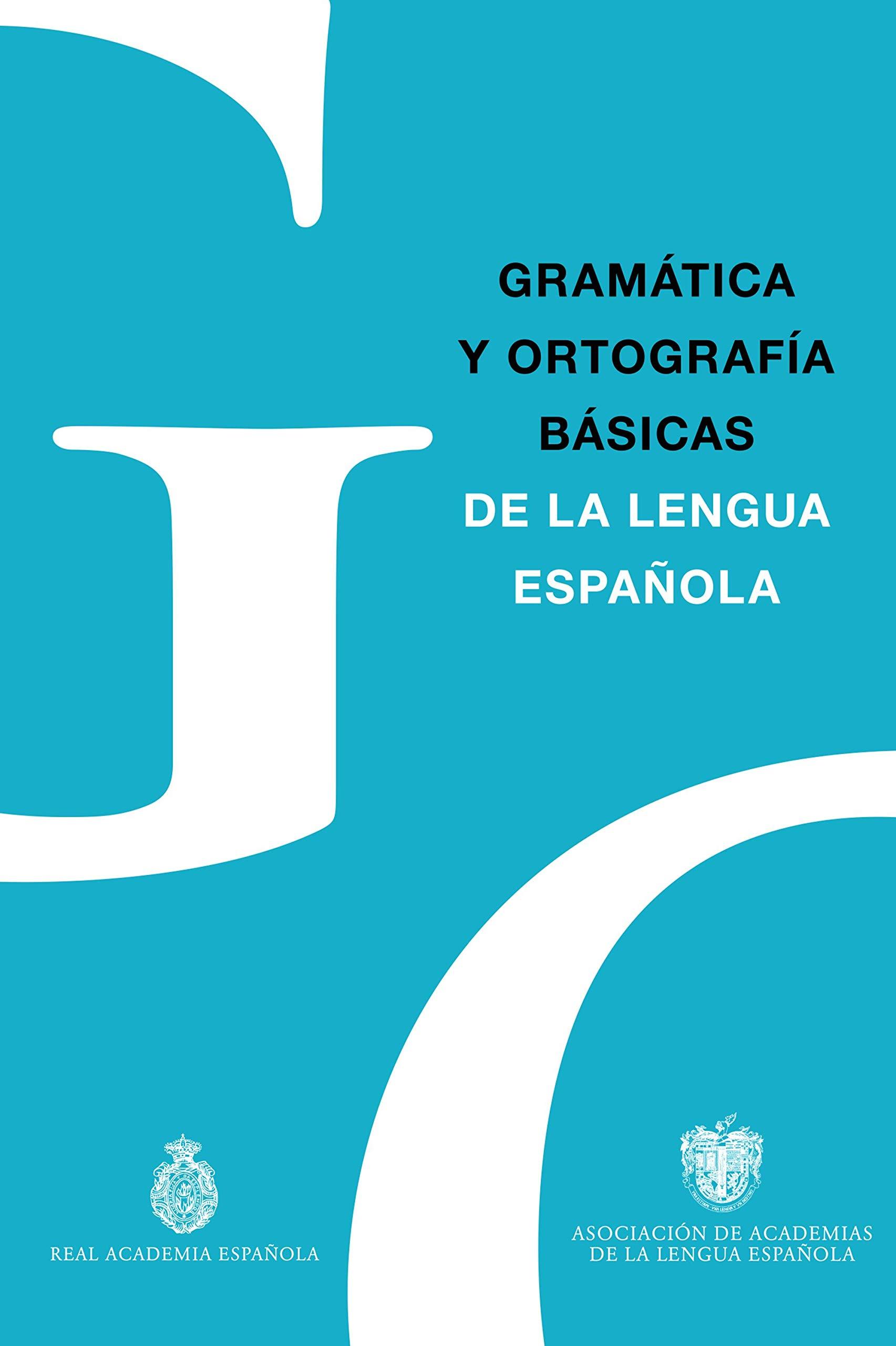 Gramática y Ortografía básicas de la lengua española NUEVAS ...