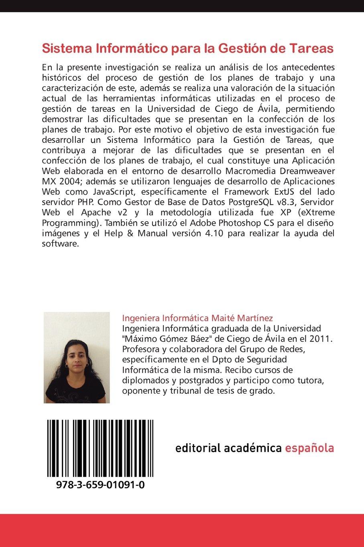 Sistema Informático para la Gestión de Tareas: Confección de planes de  trabajo: Maité Martínez, Yoedusvany Hernández, Yuniel Olivares:  9783659010910: Books ...