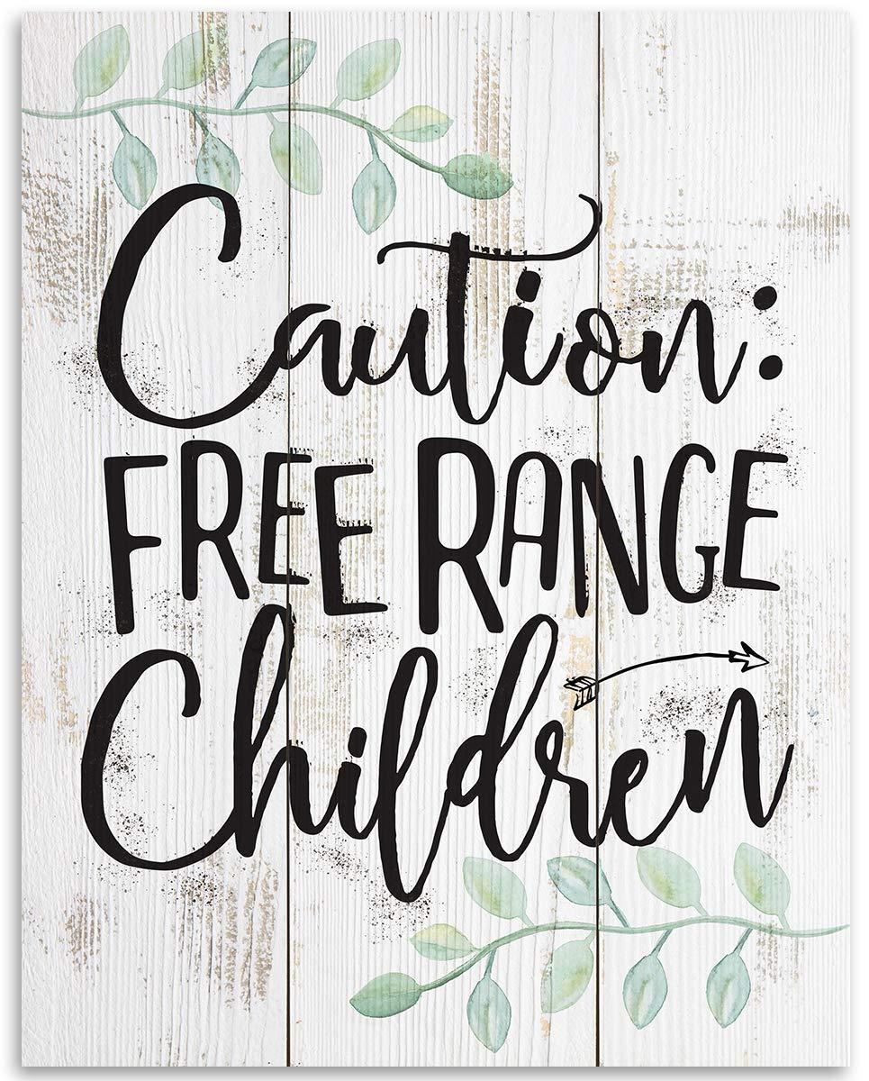 Caution Free Range Children - 11x14 Unframed Art Print - Great Funny Gift Under $15